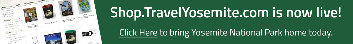 Go to Shop.TravelYosemite.com!