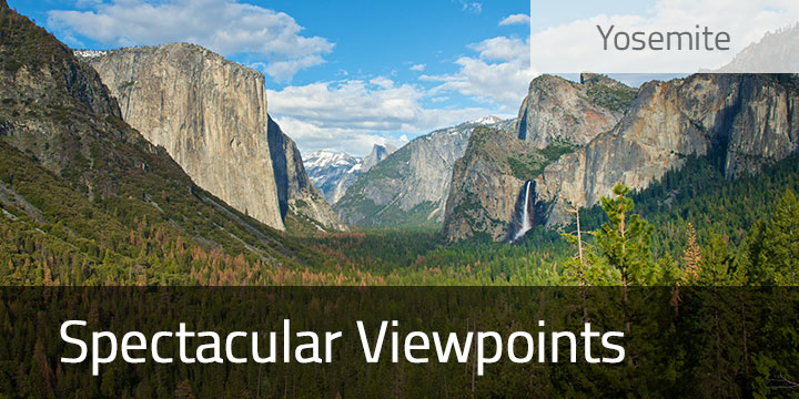 Yosemite's Spectacular Viewpoints